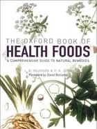 The Oxford Book of Health Foods ebook by J.G. Vaughan, P.A. Judd