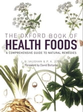 The Oxford Book of Health Foods ebook by John Emsley
