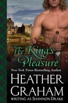 The King's Pleasure eBook by Heather Graham