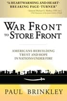 War Front to Store Front ebook by Paul Brinkley