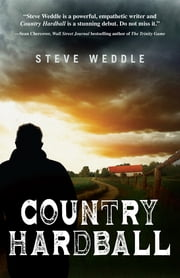 Country Hardball ebook by Steve Weddle