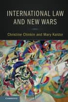 International Law and New Wars eBook by Christine Chinkin, Mary Kaldor