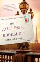The Little Paris Bookshop ebook by Nina George