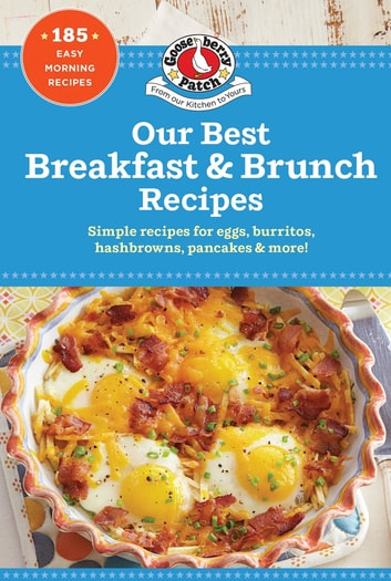 Our Best Breakfast & Brunch Recipes ebook by Gooseberry Patch