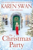 The Christmas Party ebook by Karen Swan