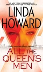All the Queen's Men ebook by Linda Howard