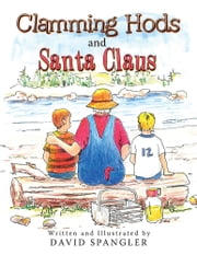 Clamming Hods and Santa Claus ebook by David Spangler