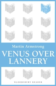 Venus Over Lannery ebook by Martin Armstrong
