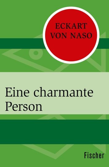 Eine charmante Person ebook by Eckart von Naso