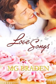 Love Songs ebook by MG Braden