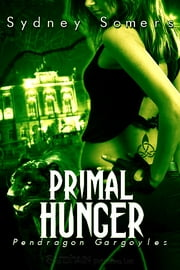 Primal Hunger ebook by Sydney Somers