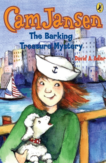 Cam Jansen: The Barking Treasure Mystery #19 ebook by David A. Adler