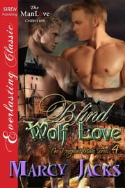 Blind Wolf Love ebook by Marcy Jacks