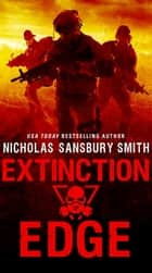 Extinction Edge ebook by Nicholas Sansbury Smith