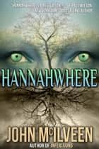Hannahwhere ebook by John McIlveen