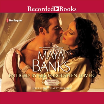 Enticed by His Forgotten Lover audiobook by Maya Banks