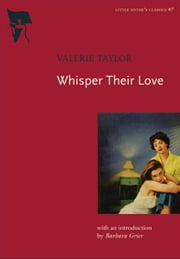 Whisper Their Love ebook by Valerie Taylor,Barbara Grier