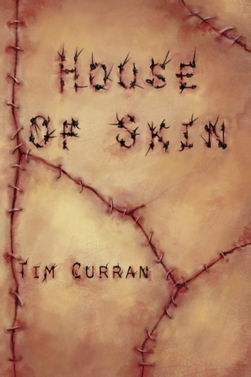 House of Skin ebook by Tim Curran