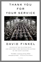 Thank You for Your Service ebook by David Finkel