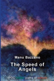 The Speed of Angels ebook by Manu Bazzano