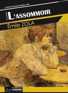 L'Assommoir ebook by