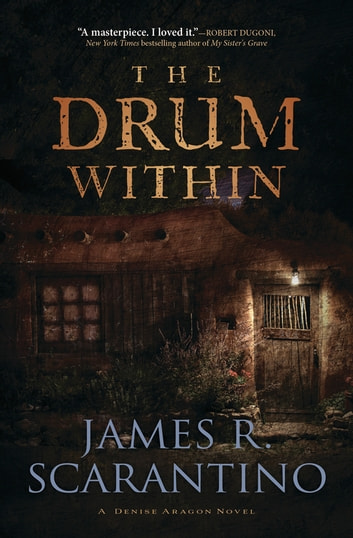 The Drum Within ebook by James R. Scarantino