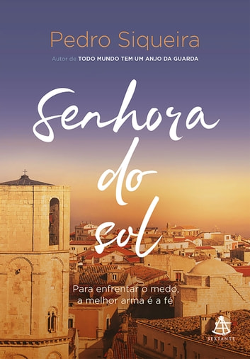 Senhora do sol eBook by Pedro Siqueira