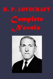 Complete Horror Thriller Anthologies ebook by H. P. Lovecraft