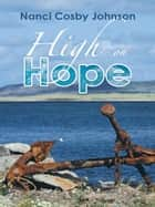 High on Hope ebook by Nanci Cosby Johnson