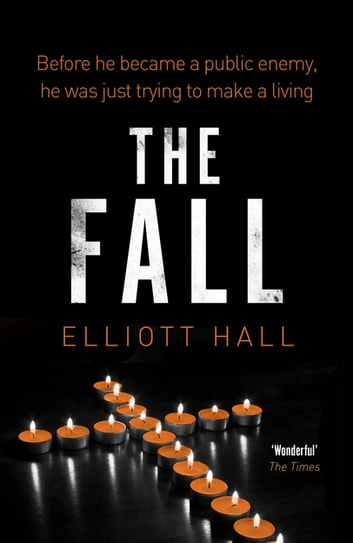 The Fall - The prequel to the ingenious Strange Trilogy ebook by Elliott Hall