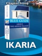 Ikaria - Blue Guide Chapter ebook by Nigel McGilchrist