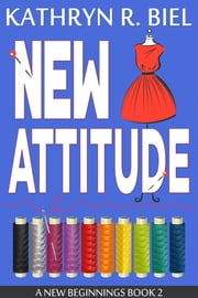 New Attitude ebook by Kathryn R. Biel