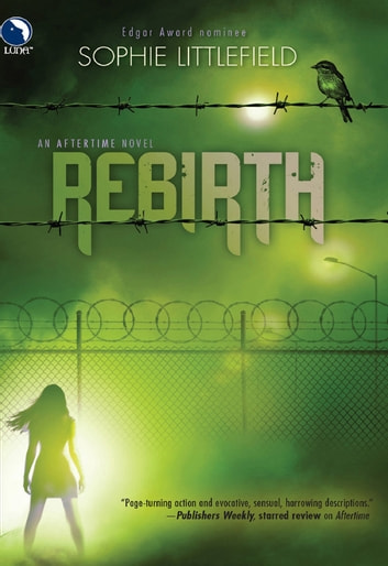 Rebirth (An Aftertime Novel, Book 2) ebook by Sophie Littlefield