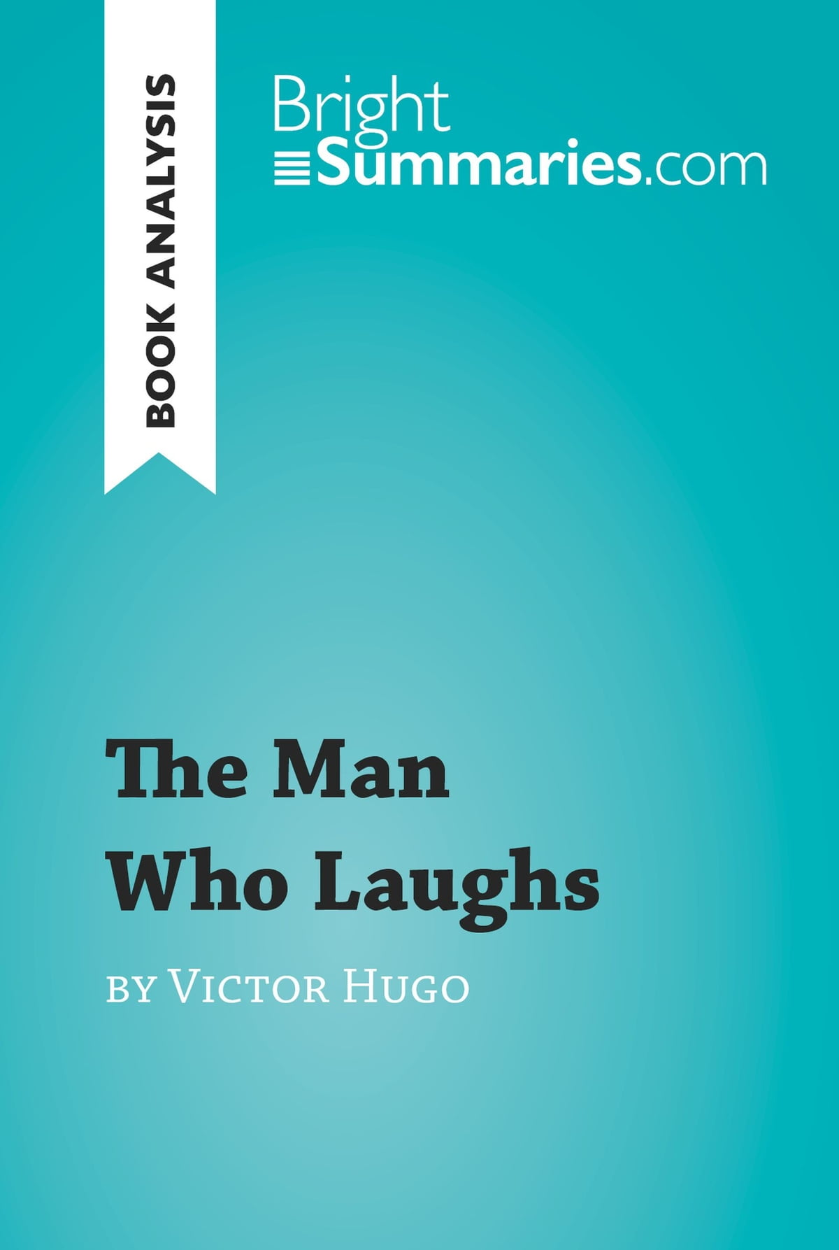 Victor Hugo, The Man Who Laughs: Summary 62