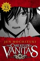 The Case Study of Vanitas, Chapter 23 ebook by Jun Mochizuki