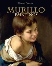 Murillo - Paintings ebook by Daniel Coenn