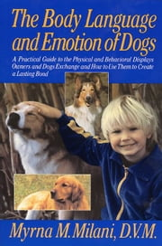 Body Language and Emotion of Dogs ebook by Myrna Milani