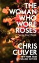The Woman Who Wore Roses eBook by Chris Culver