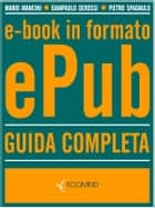 Ebook in formato ePub Guida completa ebook by Mario Mancini, Gianpaolo Derossi, Pietro Spagnulo
