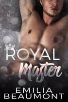 Royal Master ebook by