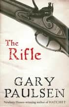 The Rifle ebook by
