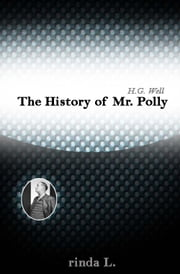 The History of Mr. Polly ebook by Wells H. G. (Herbert George)