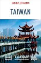 Insight Guides Taiwan ebook by Insight Guides