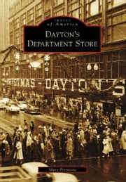 Dayton's Department Store ebook by Mary Firestone