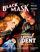 Black Mask (Fall 2017) ebook by Lester Dent, Horace McCoy, Herbert Koehl,...