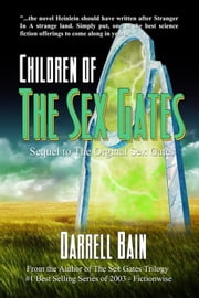 Children Of The Sex Gates ebook by Darrell Bain