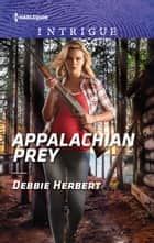 Appalachian Prey ebook by Debbie Herbert