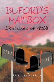 Buford's Mailbox Sketches of 1968 ebook by Gil Francisco