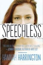 Speechless ebook by Hannah Harrington