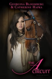 The A Circuit ebook by Georgina Bloomberg,Catherine Hapka